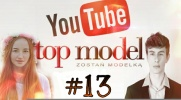 Top Model YOUTUBE #13