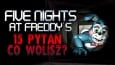 "15 pytań z serii ""Co wolisz?"" Five Nights at Freddy's!"