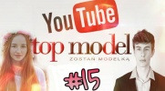 Top Model YOUTUBE #15