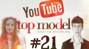 Top Model YOUTUBE #21