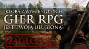 Która z wymienionych gier RPG jest Twoją ulubioną?