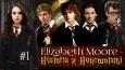 Elizabeth Moore czyli historia z Huncwotami #1