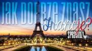 Jak dobrze znasz Francję?