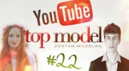 Top Model YOUTUBE #22