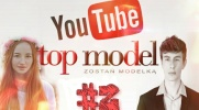Top Model YOUTUBE #2