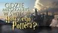 Gdzie mieszkasz w świecie Harry'ego Pottera?