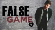False Game #2