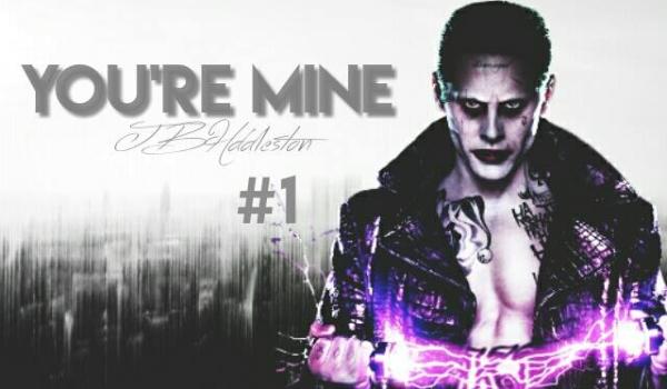 You're mine 1 II Joker