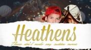 Heathens 5 [EPILOG]