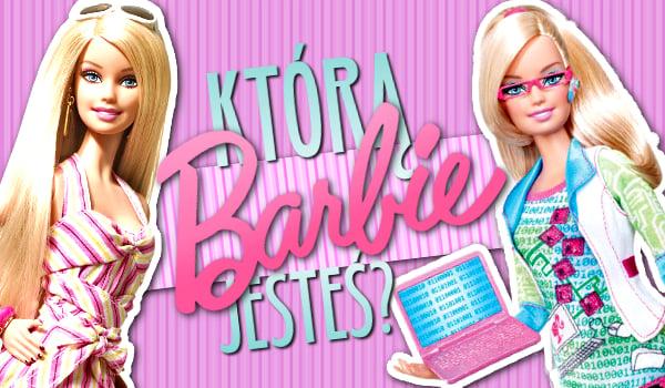Którą Barbie jesteś?