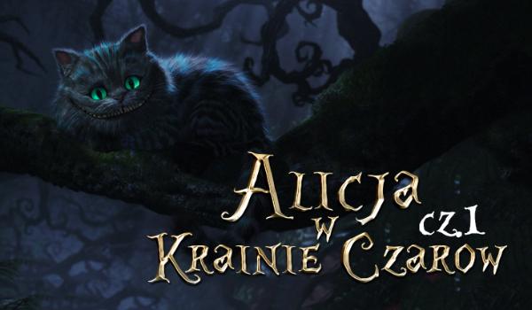 Alicja w Krainie Czarów #1