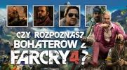 """Czy rozpoznasz bohaterów z gry """"Far Cry 4""""?"""