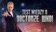 Test wiedzy o Doctorze Who!