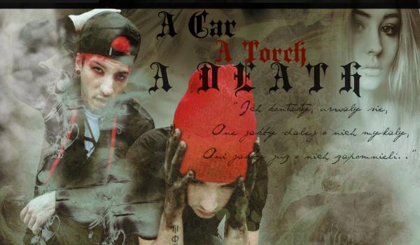 A Car, A Torch, A Death 1