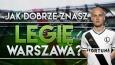 Jak dobrze znasz Legię Warszawa? Sprawdź!
