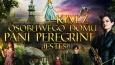 """Kim z """"Osobliwego domu Pani Peregrine"""" jesteś?"""
