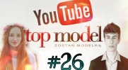 Top Model YOUTUBE #26