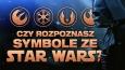 """Czy rozpoznasz symbole ze """"Star Wars""""?"""