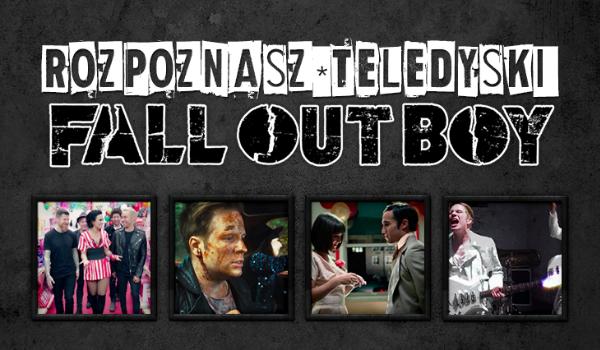 Czy rozpoznasz piosenki Fall Out Boy po kadrze z teledysku?