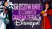 Głosowanie o czarnych charakterach Disneya!
