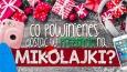 Co powinieneś dostać na Mikołajki?