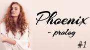 Phoenix #1 - Prolog