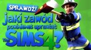 Jaką pracę powinieneś wykonywać w The Sims 4?