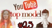 Top Model YOUTUBE #25