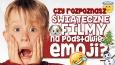 Czy rozpoznasz świąteczne filmy na podstawie emoji?