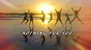 Nothing for you #5