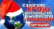 Z którego kraju pochodzi ta świąteczna tradycja?