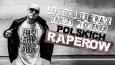 Jak dobrze znasz teksty piosenek polskich raperów?
