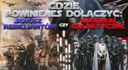 Do kogo powinieneś dołączyć: do Imperium Galaktycznego czy Sojuszu Rebeliantów?