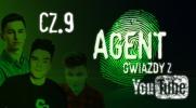 Agent Gwiazdy z YouTube #9