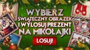 Wybierz świąteczny obrazek i wylosuj prezent na Mikołajki!