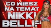 Co wiesz na temat Nikki Belli?