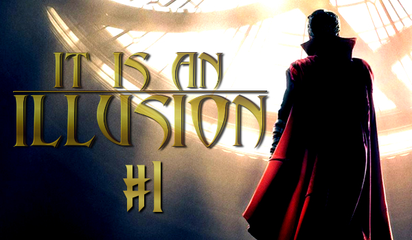 IT IS AN ILLUSION #1