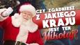 Czy zgadniesz z jakiego kraju jest ten Mikołaj?