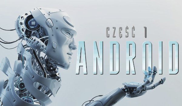 Android #1