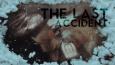 The Last Accident