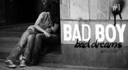 Bad boy, bad dreams #1