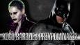 Kogo bardziej przypominasz: Batmana czy Jokera?