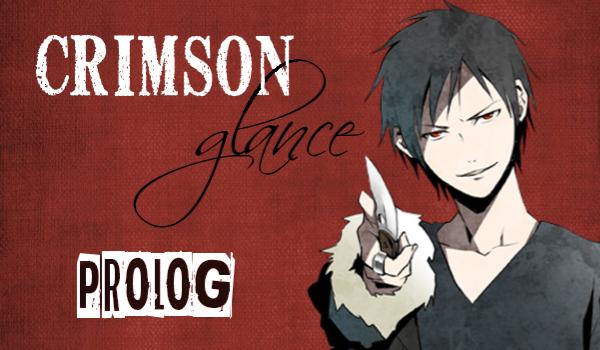Crimson glance – PROLOG