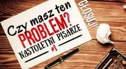 Czy masz ten problem? Nastoletni pisarze #1