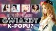 Czy rozpoznasz wszystkie gwiazdy K-Popu?