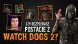 Czy rozpoznasz postacie z Watch Dogs 2?