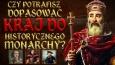 Czy potrafisz dopasować kraj do historycznego monarchy?