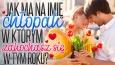 Jak ma na imię chłopak, w którym zakochasz się w tym roku?