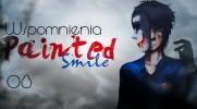 Painted Smile#8: Wspomnienia