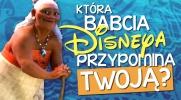 Która babcia Disneya przypomina Twoją?
